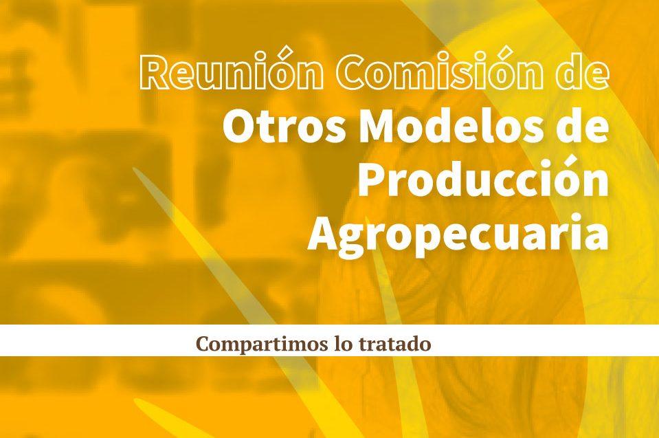 Informe reunión otros modelos de producción agropecuaria
