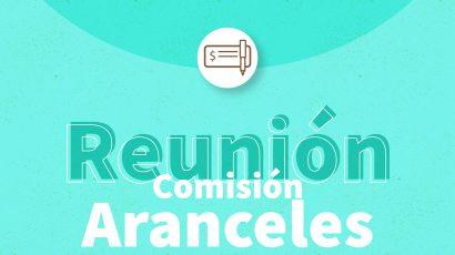 Reunión de la Comisión Transitoria de Aranceles del mes de mayo