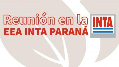 Participamos en una nueva reunión en la EEA Paraná – INTA