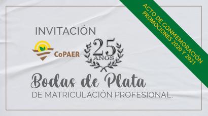 Invitación Bodas de Plata de Matriculación Profesional, Promociones 2020 y 2021